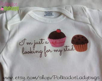 I'm Just a Cupcake Looking For my Stud Muffin Little Girls Creeper or T Shirt