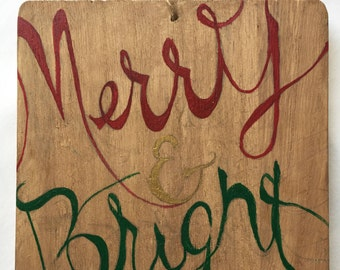 Merry and Bright sign/ornament