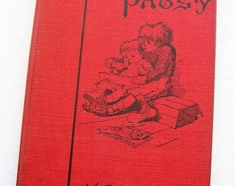 The Story of Patsy by Kate Douglas Wiggin. 1889 copyright. Sunnybrook farm author. Kindergarten.