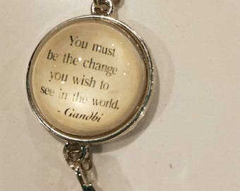 You Must be the Change you Wish to see in the World Bracelet