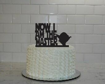 Star Wars Yoda Graduation Cake Topper - Now I am the Master - class of 2016 - congrats grad - graduation party - graduation decor - graduate