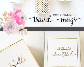 Travel Mug Personalized Travel Mugs for Women Coffee Travel Mug Custom with lid  (EB3135)