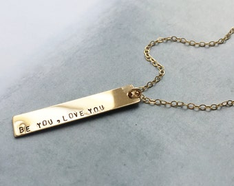 Personalized bar necklace, quote necklace, be you love you, gold bar necklace, custom message necklace, layered and long, layering necklace