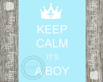 Keep Calm It's A Boy / Baby Shower / Prince / Crown Printable 8x10 Sign *INSTANT DOWNLOAD*