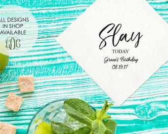 Slay Today Party Napkins, Birthday party napkins, birthday party decor, custom bachelorette napkins, gold foil napkins