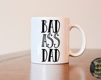 Fathers Day Gift, Gift for Dad, Gift for Fathers Day, Bad ASs Dad mug, Funny gift for dad, fathers day mug, dad coffee mug