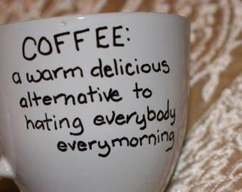 Sarcastic Coffee Mug Custom Delicious Coffee Mug with Sayings Personalized Mug Birthday Gift Hostess Gift Friend Present