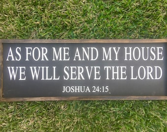 As For Me And My House We Will Serve The Lord/Joshua 24:15/Framed Sign/Black and White/Fixer Upper Sign/Farmhouse Sign/Bible Verse Sign