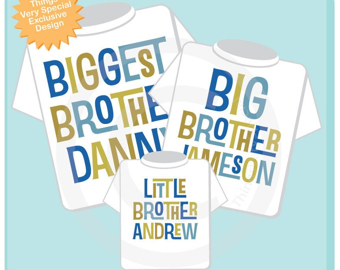 Set of Three Biggest Brother Big Brother Shirt, and Little Brother Shirt Set Personalized Shirt or Onesie Pregnancy Announcement (02132014b)
