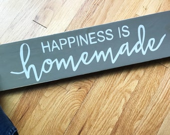 Happiness is Homemade Hand Painted Wood Sign