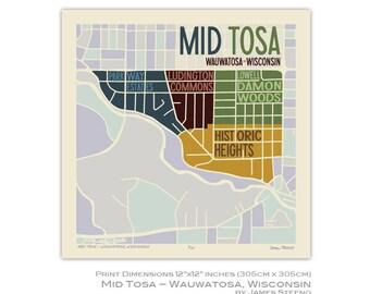 Mid Tosa, Wauwatosa Wisconsin Neighborhood Art Map Print (Milwaukee County) by James Steeno
