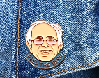 Bernie Sanders Pin, Bernie Pin, Feel The Bern, Soft Enamel Pin, President, Soft Enamel Pin, Jewelry, Art, Gift (PIN39)