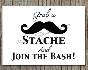 Little Man Mustache Party Sign Grab a Stache and Join the Bash Printable Party Supplies INSTANT DOWNLOAD diy Baby Shower Birthday Party 001