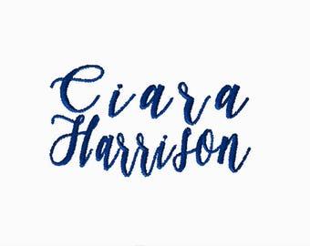 CUSTOM Name Embroidery File: Ciara Harrison 5x5 PES