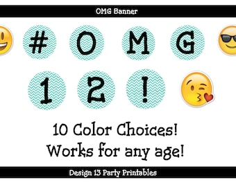 10 Color Choices OMG Emoji Birthday Banner Glitter Chevron Digital Printable