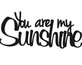 You Are My Sunshine Word Art Wood 3D Cutout by MRC Wood Products