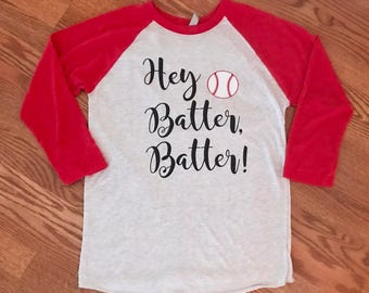 Hey Batter Batter Shirt - Baseball Season Shirt - Women's Baseball Shirt - Softball Shirt - Baseball Mom Shirt - Softball Mom