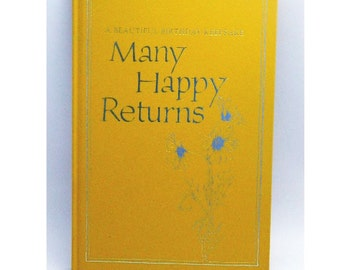 Many Happy Returns - A Beautiful Birthday Keepsake - By Hallmark - 1975