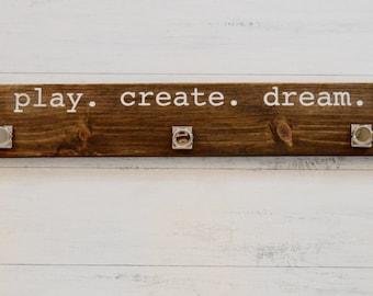 Children's Art Display, Art Display, Kid's Art, Play Create Dream Sign, Wood Art Displays, Wood Display Sign