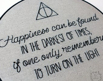 Happiness Can Be Found In The Darkest Of Times Harry Potter Inspired Embroidery Hoop Art. Wall Art Hand Embroidery Stitched Dumbledore Geek