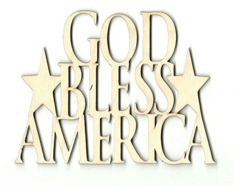 God Bless America Phrase - Laser Cut Unfinished Wood Shape Craft Supply 4TH1