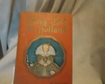Vintage 1926 contes racontés en livre Hollande enfants relié, à collectionner