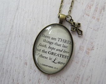 1 Corinthians 13:13 There Are Three Things That Last Glass Pendant Necklace With Bronze Cross Charm