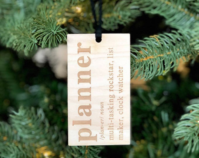 Planner Ornament & Tag - Acrylic or Wood
