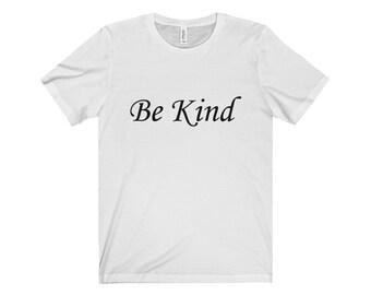 Be Kind Short Sleeve TShirt Ephesians 432