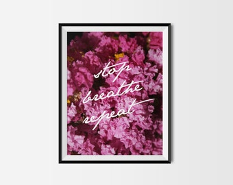 Art mural imprimable. Arrêt de respirer répétition 11 x 14. botanique, chambre décor, moderne, naturel, série imprimable citations, tropical, collection