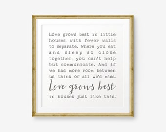 Printable Love Grows Best in Little Houses Like This, Wedding Gift, Housewarming, Family Sign, New Home, Gallery Wall, Square Art