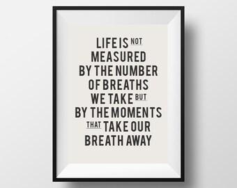 Life is not measured, life quote, typography, quote, instant download, digital art, download, bedroom decor, instant art, motivational