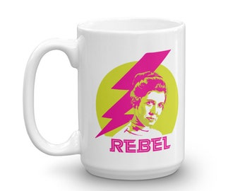 PRINCESS LEIA REBEL coffee mug coffee cup Star Wars Carrie Fisher Skywalker tea coffee lover mother's day mom gift nerd resistance badass
