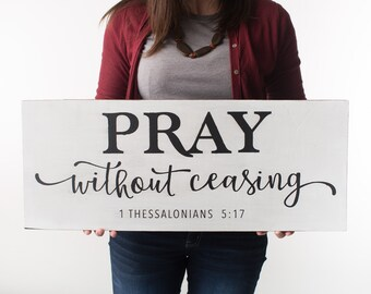 Pray without Ceasing  - without framed edge