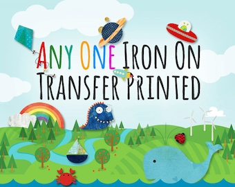 Any One Iron on Transfer Printed and Mailed - For light colored or white shirts