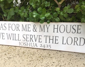 As For Me and My House,We Will Serve the Lord,Bible Verse,Joshua 24:15,Farmhouse Style, Scripture Signs,Typography Art,hand painted
