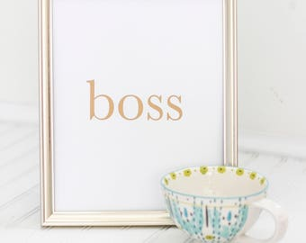 "Typography 8x10 Wall Art Download- ""Boss"""