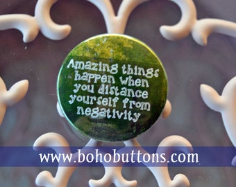 Anti-Negativity Pinback Button, Inspirational Pins, Love Magnet, Positive Thinking Keychain, Hippie Pins, Backpack Pins, Custom Button Gifts