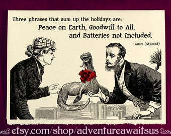 Greeting Card - Batteries not Included - Victorian illustration Christmas Yule Solstice Hanukkah winter snarky humor funny creature present