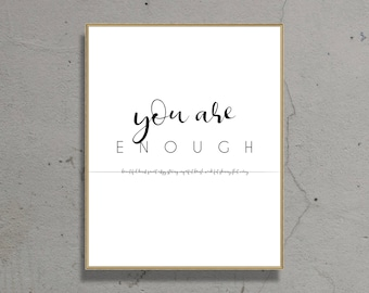 You Are Enough   Instant Download   Inspirational Wall Art   Self Love   Typography Print   Printable Wall Art   Mental Health Art   Digital