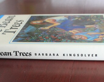 The Bean Trees by Barbara Kingsolver. First UK Edition. Hardback book.