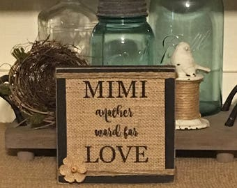 Mimi Gift,Mothers Day Gift,Mom,Mimi Sign,Burlap Sign,Personalized Mimi Gift,Grandmother Gift