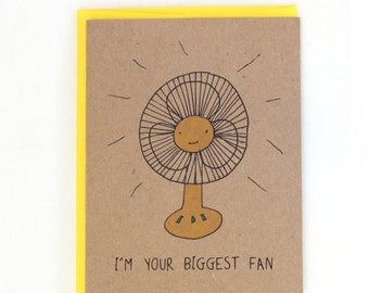 I'm your Biggest Fan Humorous Greeting Card