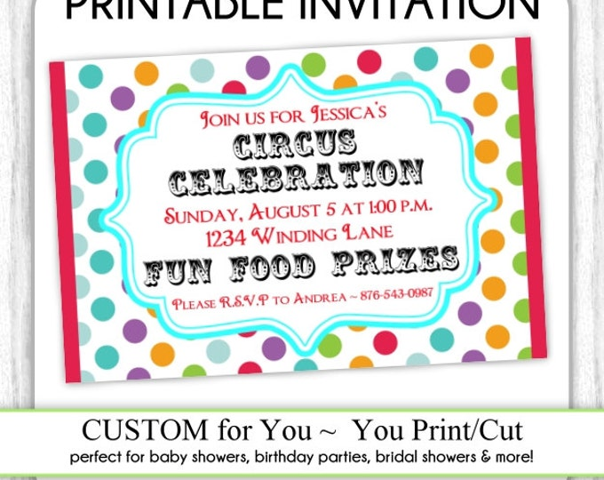 Carnival Invite, Circus Invitation, Circus Birthday Invite, Carnival Birthday, Digital Design - CUSTOM for You - 4x6 or 5x7 size - YOU print