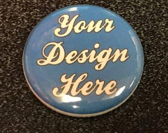 "50 custom 1"" pinback buttons"