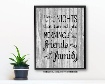 Printable Art, Family Quotes, Wall Decor, Family Quote Sign, Family Print, Wall Art, Best Friends Gift, Family Quote Print, Wall Sayings