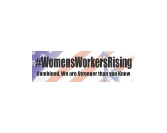 Stand Up Bumper Stickers, womens workers rising, together were stronger than you know bumper sticker, womens rights, womens march decal