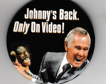"""Johnny Carson Johnny's Back Button Pin - Video Store Pinback Promo Badge 2.25"""" Vintage round pin"""
