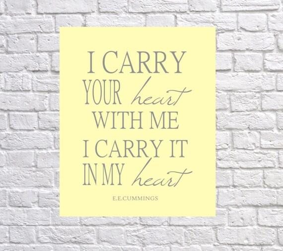 i carry your heart Print Wedding Art Decor Nursery Art
