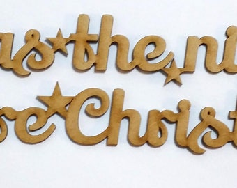 Twas the night before Christmas Sign Laser Cut